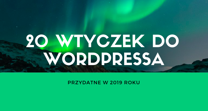 20 wtyczek do Wordpress